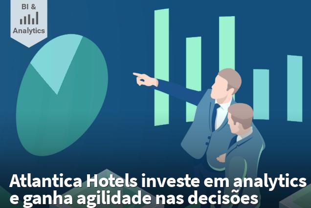 img Case Atlantica Hotels investe em analytics e ganha agilidade nas decisões
